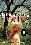 Breaking TWIG Available in ebook, paperback, and now audiobook