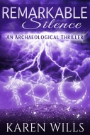 Remarkable Silence Karen Wills