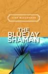Blue Jay Shaman
