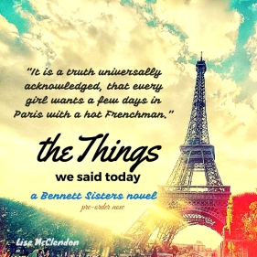 """It is a truth universally acknowledged, that every girl wants a few days in Paris with a hot Frenchman."""