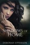 eBook cover - Shadows of Home - Deborah Epperson